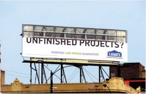 Billboard - (Lowe's) Unfinished projects
